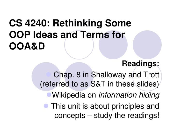 cs 4240 rethinking some oop ideas and terms for ooa d n.