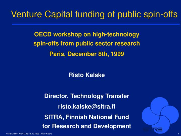 venture capital funding of public spin offs n.