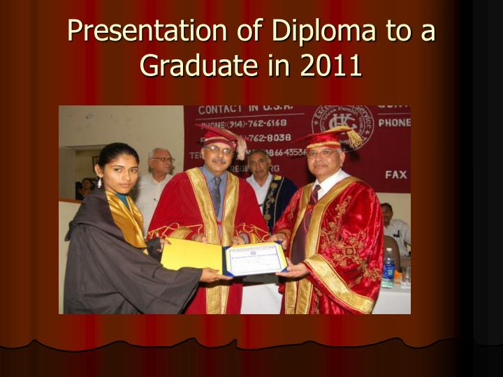 Presentation of Diploma to a Graduate in 2011