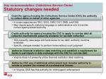 key recommendation collections service center statutory changes needed