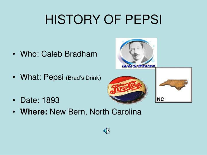 PPT - HISTORY OF PEPSI PowerPoint Presentation - ID:1754286