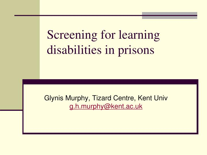 screening for learning disabilities in prisons n.