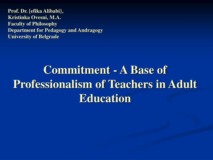commitment a base of professionalism of teachers in adult education n.