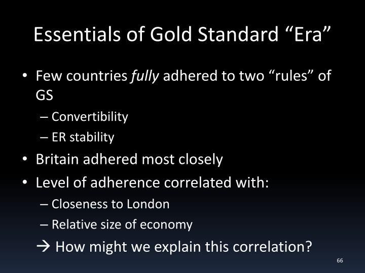 "Essentials of Gold Standard ""Era"""
