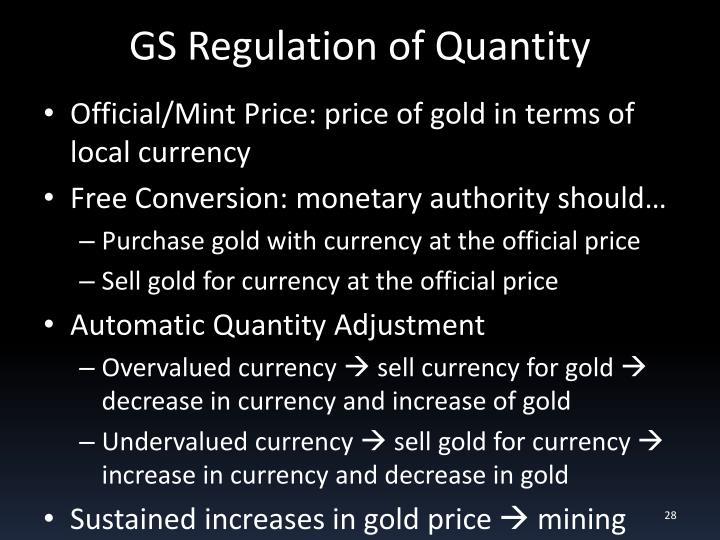 GS Regulation of Quantity