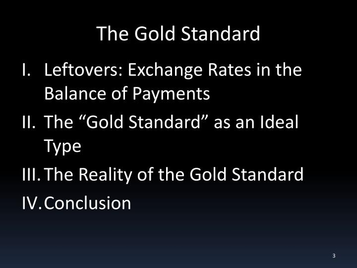 The gold standard1