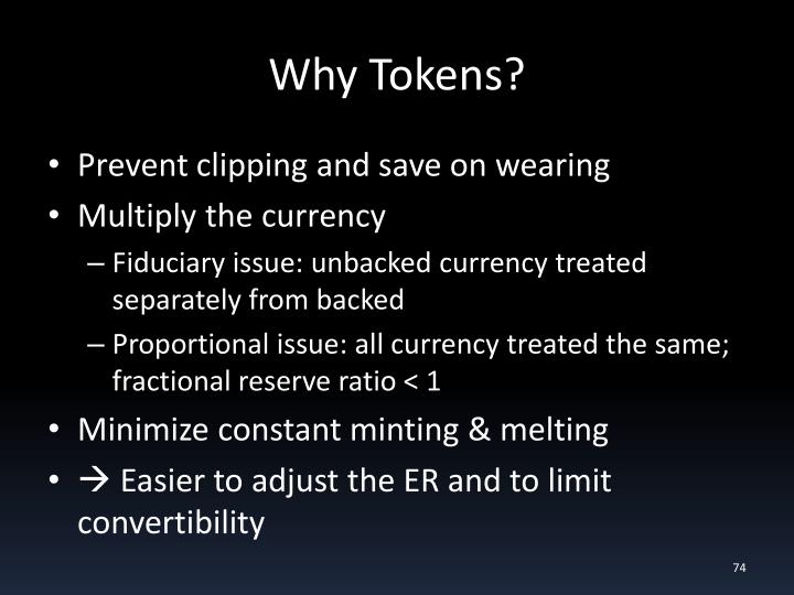 Why Tokens?