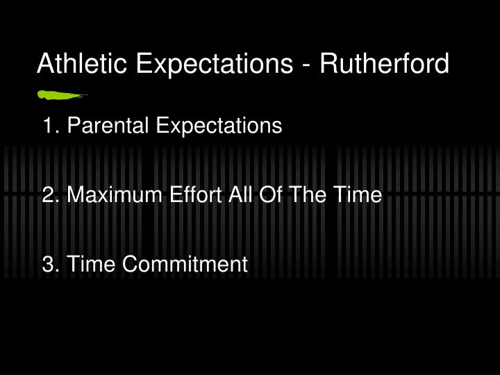 Athletic Expectations - Rutherford