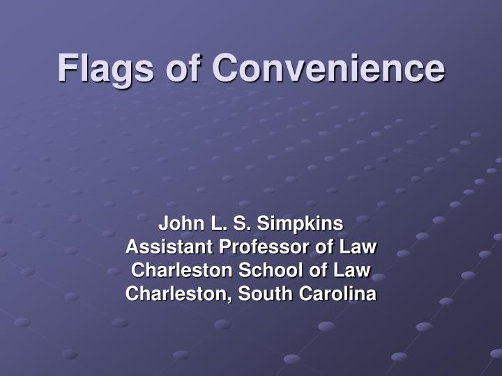 flags of convenience n.