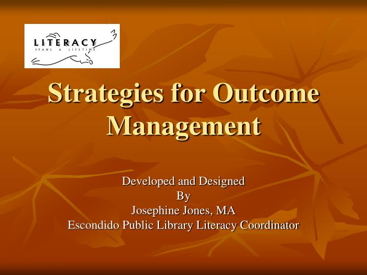strategies for outcome management n.