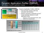 dynamic application profiler daprof non intrusive dynamic application profiling