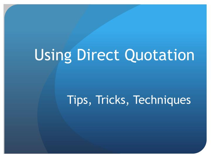 using direct quotation n.