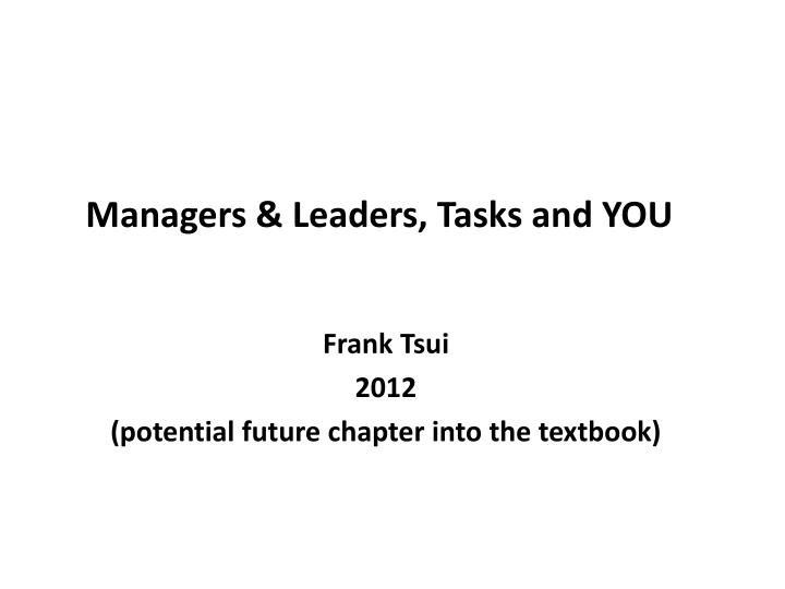 managers leaders tasks and you n.