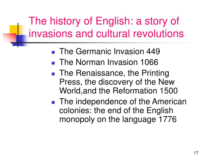 The history of English: a story of invasions and cultural revolutions