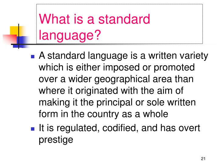 What is a standard language?
