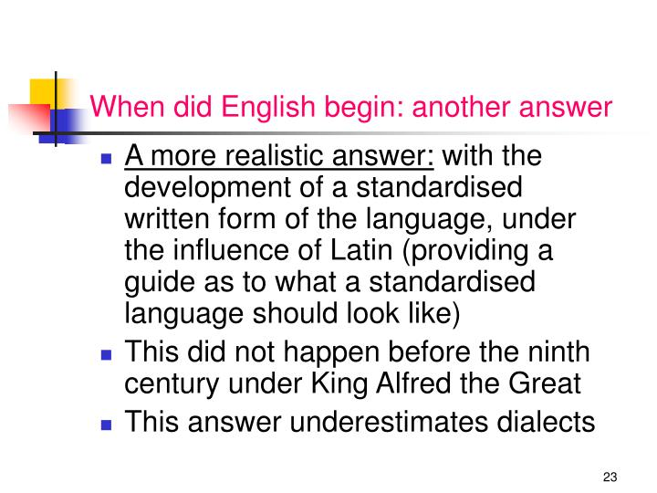 When did English begin: another answer
