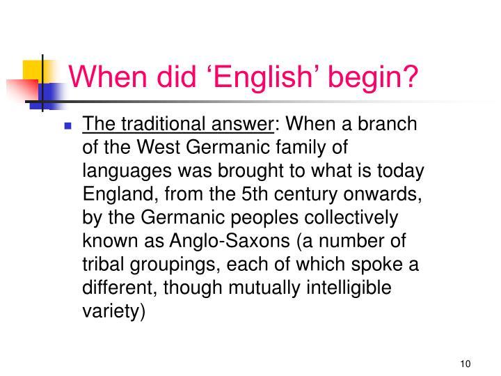 When did 'English' begin?