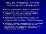 relazione immigrazione criminalit le teorie eziologiche della devianza