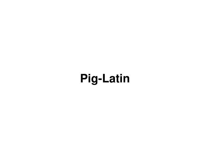 Pig-Latin
