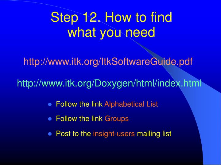 Step 12. How to find