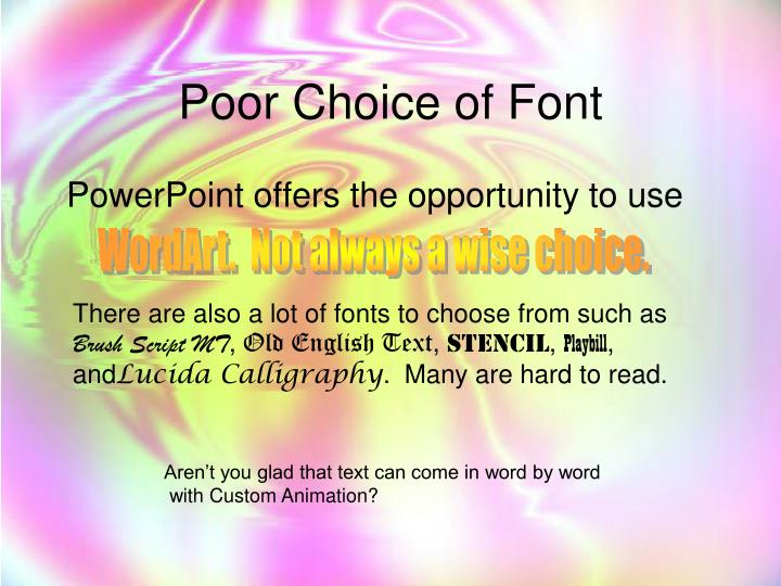 Poor Choice of Font