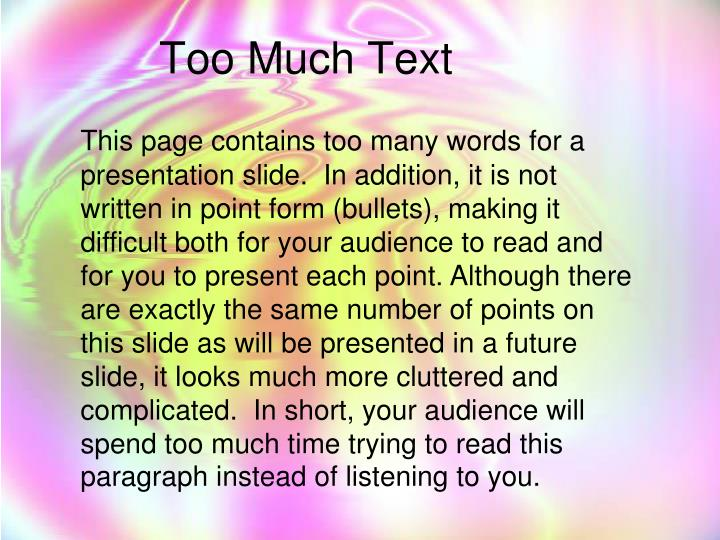Too Much Text