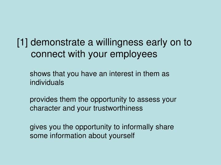 [1] demonstrate a willingness early on to connect with your employees
