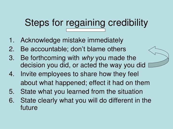 Steps for regaining credibility