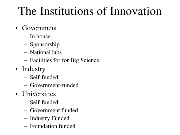 The Institutions of Innovation