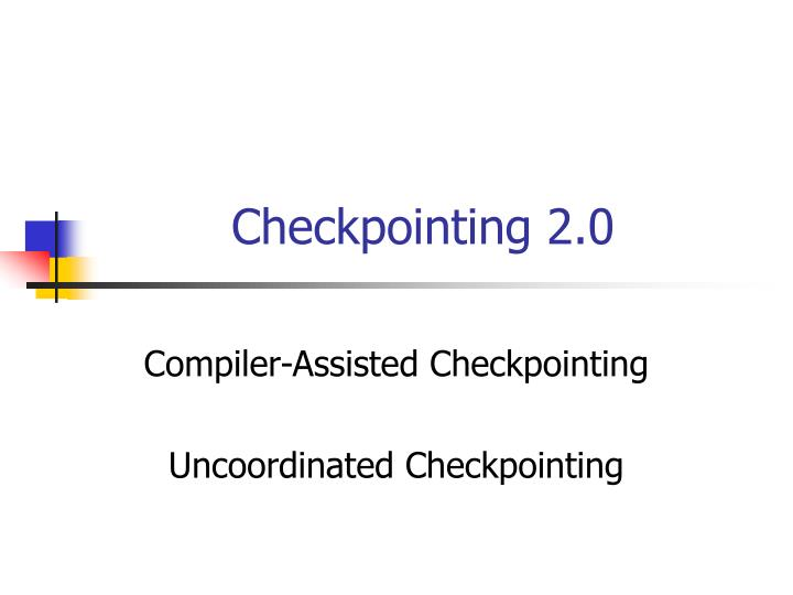checkpointing 2 0 n.