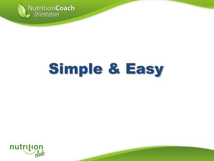 Simple & Easy
