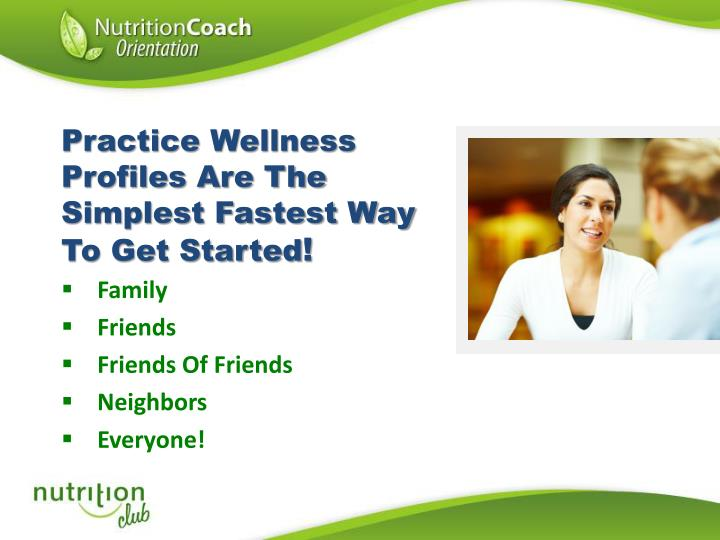 Practice Wellness Profiles Are The Simplest Fastest Way To Get Started