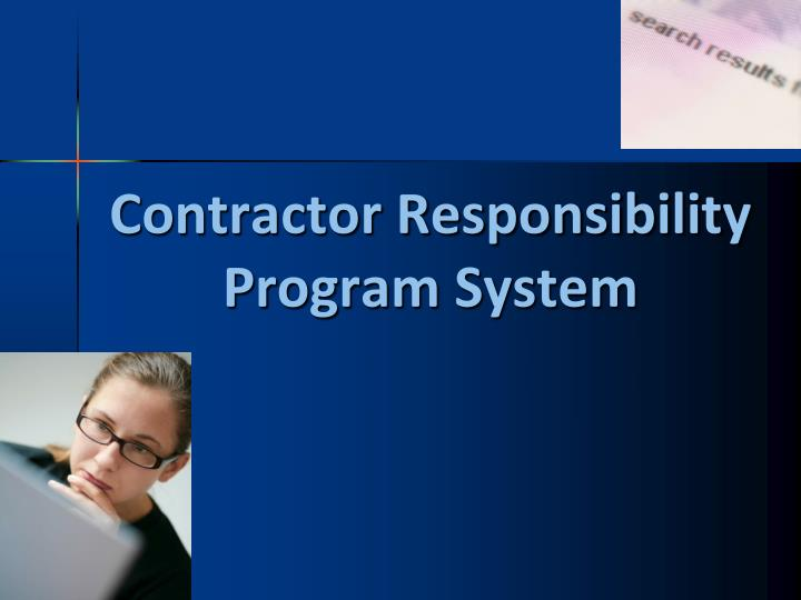 contractor responsibility program system n.