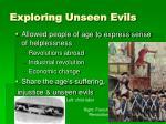 exploring unseen evils