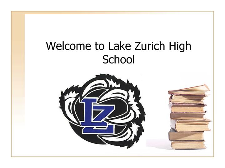 welcome to lake zurich high school n.