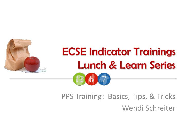 ecse indicator trainings lunch learn series n.