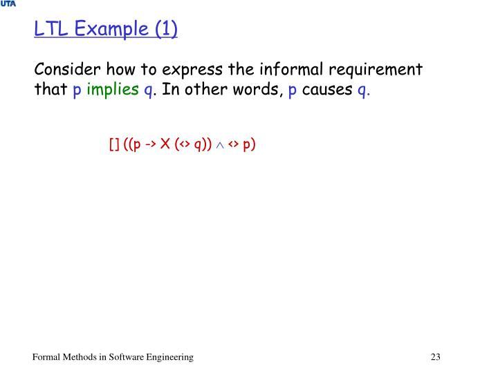 LTL Example (1)