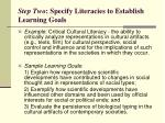step two specify literacies to establish learning goals