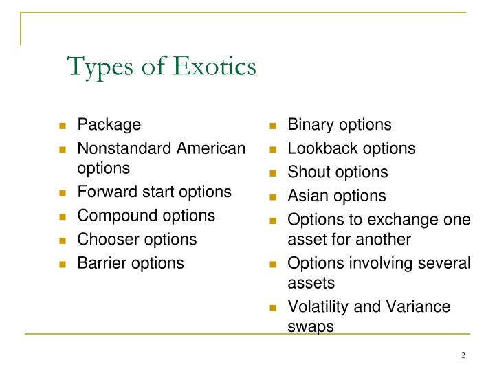 Types of exotics