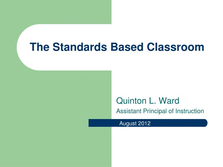 the standards based classroom n.