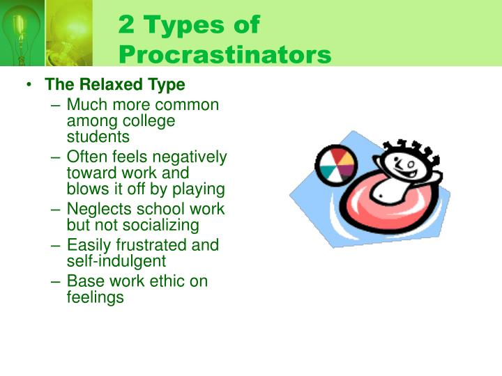 2 Types of Procrastinators