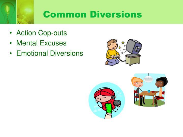 Common Diversions