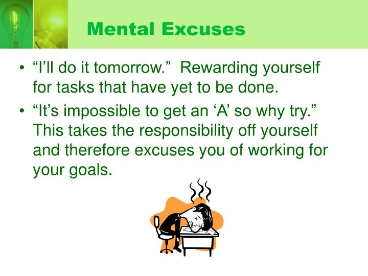 Mental Excuses