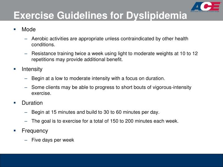 Exercise Guidelines for Dyslipidemia