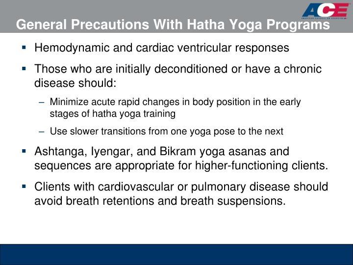 General Precautions With Hatha Yoga Programs