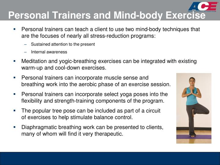 Personal Trainers and Mind-body Exercise