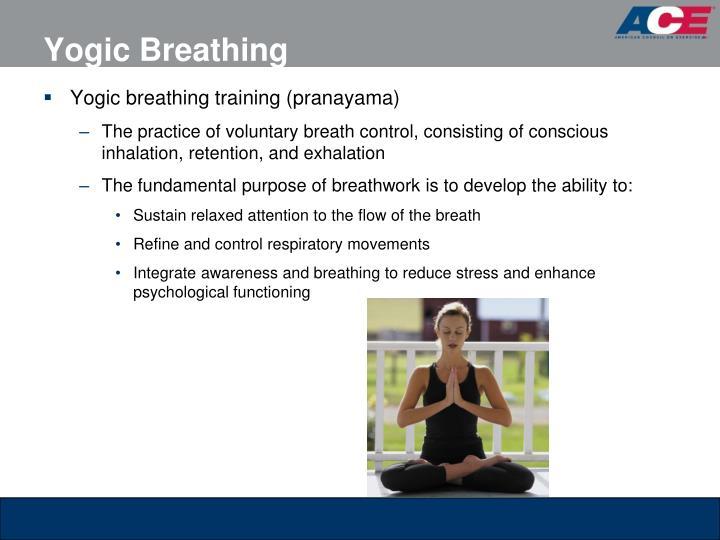 Yogic Breathing