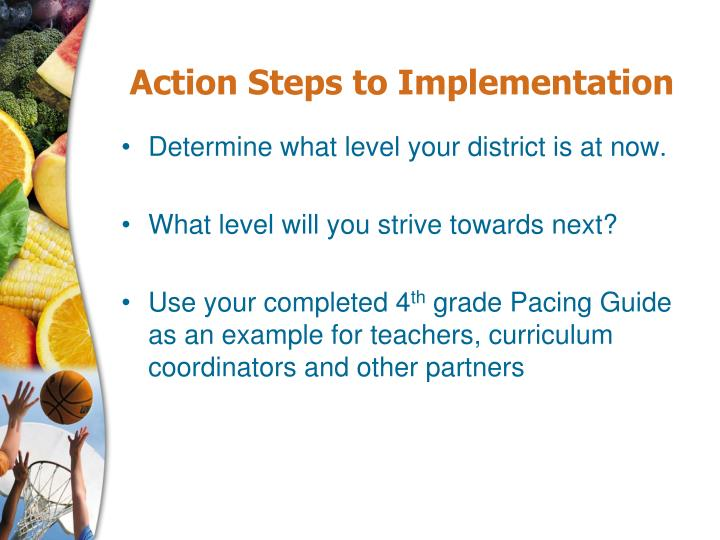 Action Steps to Implementation