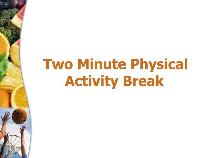 Two Minute Physical Activity Break