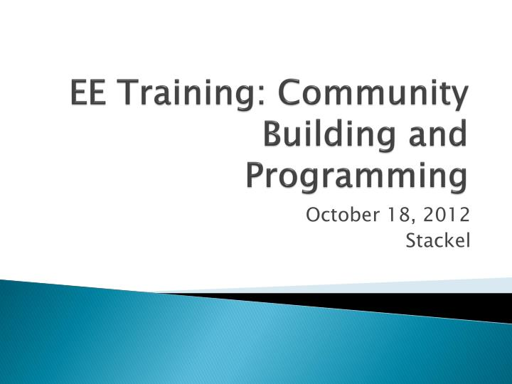 ee training community building and programming n.